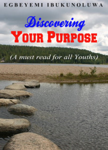 discovering your purpose egbeyemi