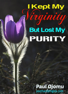 i-kept-my-virginity-but-lost-my-purity
